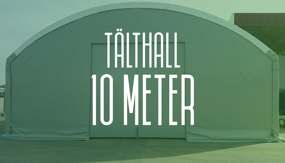 Läs mer om vår tälthall 10 meter