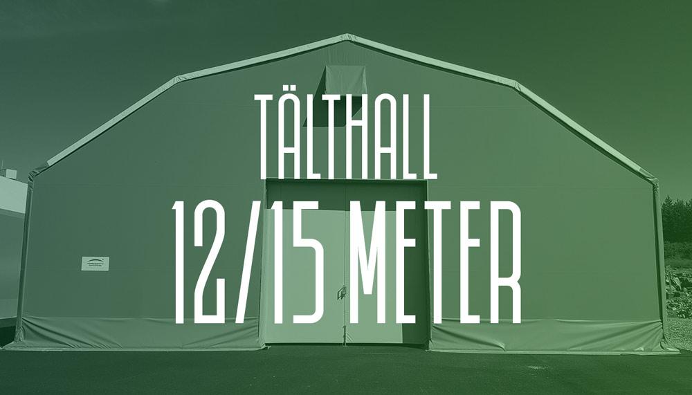 Läs mer om våra tälthallar 12 och 15 meter