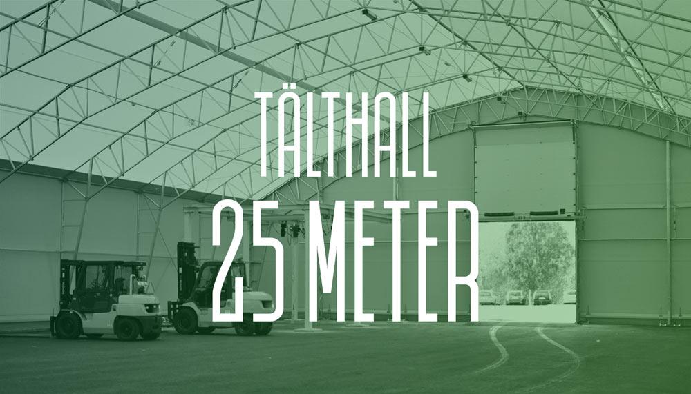 Läs mer om vår tälthall 25 meter